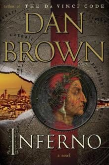 Inferno: A Novel Read online