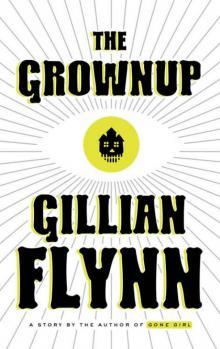The Grownup Read online